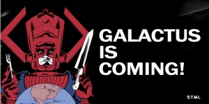Galactus eats planets.  Senator Sanders only takes the occasional sock.  Who are you going to vote for?