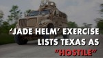 "Jade Helm currently lists Texas as ""Conquered"" and ""Hot""."
